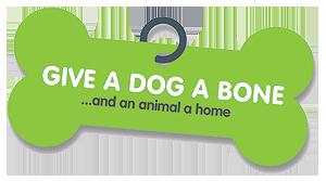 Give a Dog a Bone...and an animal a home