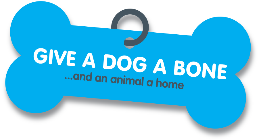 Give a Dog a Bone...and an animal a home